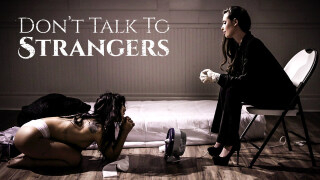 PureTaboo – Don't Talk To Strangers – Gina Valentina, Casey Calvert, Mick Blue