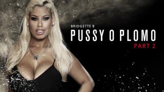ZZSeries – Pussy O Plomo: Part 2 – Abigail Mac, Bridgette B, Karlo Karerra