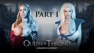 ZZSeries – Queen Of Thrones: Part 1 (A XXX Parody) – Rebecca More, Tina Kay, Danny D