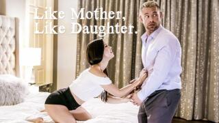 PureTaboo – Like Mother, Like Daughter – Alina Lopez, Reagan Foxx, Brad Newman