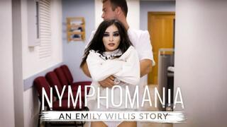 PureTaboo – Nymphomaniac: An Emily Willis Story – Emily Willis, Michael Vegas, Chad White