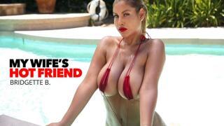 MyWifesHotFriend – Bridgette B, Van Wylde