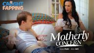CaughtFapping – Motherly Concern – Texas Patti, Alex Jett