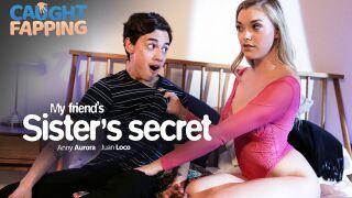 CaughtFapping – My Friend's Sister's Secret – Anny Aurora, Juan El Caballo Loco