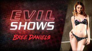 EvilAngel – Evil Shows – Bree Daniels