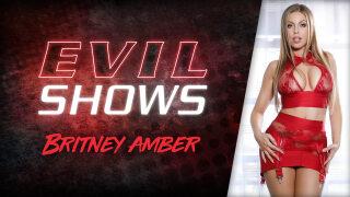 EvilAngel – Evil Shows – Britney Amber
