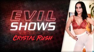 EvilAngel – Evil Shows – Crystal Rush