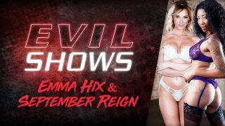 EvilAngel – Evil Shows – Emma Hix & September Reign – Emma Hix, September Reign