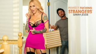 PerfectFuckingStrangers – Sarah Jessie, Tommy Gunn