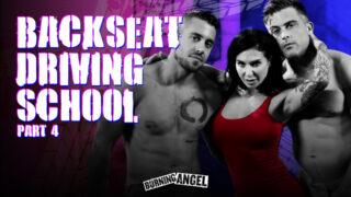 BurningAngel – BackSeat Driving School – Part 4 – Joanna Angel, Lance Hart, Dante Colle