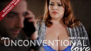 MissaX – An Unconventional Love pt. 3 – Maggie Green, Jake Adams