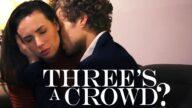 MissaX – Three's a Crowd? pt.1 – Casey Calvert, Michael Vegas