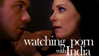 MissaX – Watching Porn With India – India Summer, Chad White