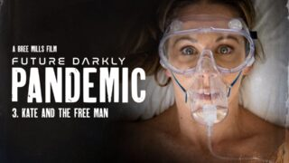 PureTaboo – Future Darkly: Pandemic – Kate And The Free Man – Cherie Deville