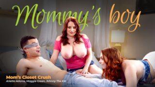MommysBoy – Mom's Closet Crush – Arietta Adams, Maggie Green, Johnny The Kid