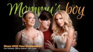 MommysBoy – Share With Your Stepbrother! – Dee Williams, Tiffany Watson, Tyler Cruise