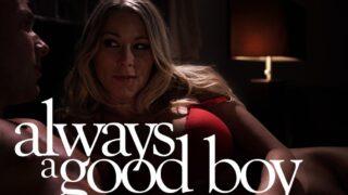 MissaX – Always A Good Boy – Katie Morgan, Codey Steele
