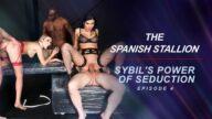RoccoSiffredi – The Spanish Stallion: Sybil's Power Of Seduction – Episode 4 – Kitana Lure, Venera Maxima, Erik Everhard, Joss Lescaf, Maximo Garcia